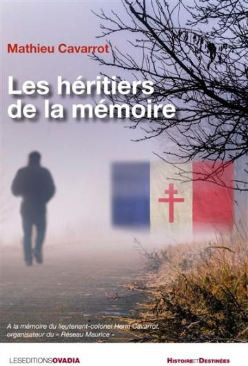Les héritiers de la mémoire - Mathieu Cavarrot